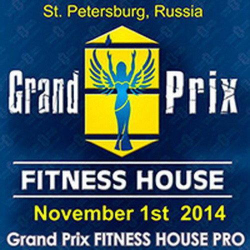 «Гран-при Фитнес Хаус»-2014 среди любителей и профессионалов!